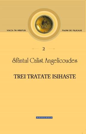 Sf. Calist Angelicoudes, Trei tratate isihaste, 2012, coperta